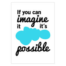 "Kuva ""If you can imagine it"" A5"