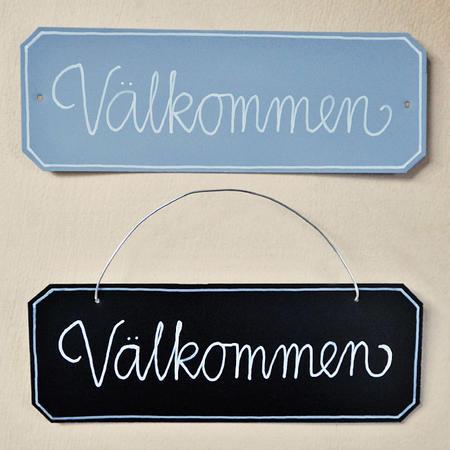 "Peltikyltti ""Välkommen"""